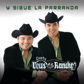 Play & Download Y Sigue La Parranda by Voces Del Rancho | Napster