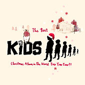 Play & Download The Best KIDS Christmas Album In The World Ever Ever Ever!!! by Various Artists | Napster
