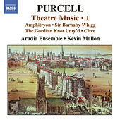 PURCELL: Theatre Music, Vol. 1 - Amphitryon / Sir Barnaby Whigg von Various Artists