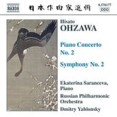 Play & Download OHZAWA: Piano Concerto No. 2 / Symphony No. 2 by Various Artists | Napster