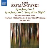 Play & Download SZYMANOWSKI: Symphonies Nos. 2 and 3 (Wit) by Various Artists | Napster