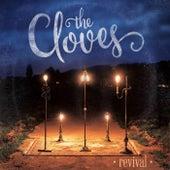 Revival de The Cloves
