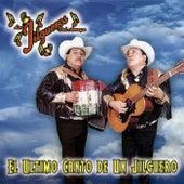 Play & Download El Ultimo Canto de un Jilguero by Los Jilgueros Del Arroyo | Napster