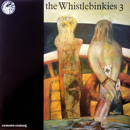 Play & Download The Whistlebinkies 3 by Whistlebinkies | Napster