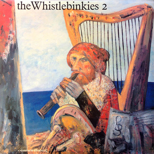 Play & Download The Whistlebinkies 2 by Whistlebinkies | Napster