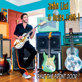 Play & Download Shut The Front Door! by John Lisi | Napster