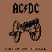 For Those About to Rock (We Salute You) de AC/DC