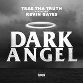 Dark Angel (feat. Kevin Gates) - Single by Trae