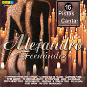 Play & Download 15 Pistas para Cantar Como - Sing Along: Alejandro Fernández by Mariachi Garibaldi | Napster