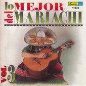 Play & Download Lo Mejor del Mariachi, Vol. 3 by Mariachi Garibaldi | Napster