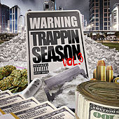 Play & Download Warning: Trappin Season, Vol. 3 by Various Artists | Napster