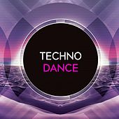 Play & Download Techno Dance by Various Artists | Napster