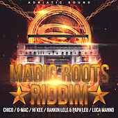 Magic Roots Riddim by Various Artists