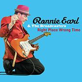 Play & Download Right Place Wrong Time by Ronnie Earl | Napster