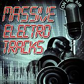 Massive Electro Tracks by Various Artists