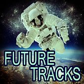 Future Tracks by Various Artists