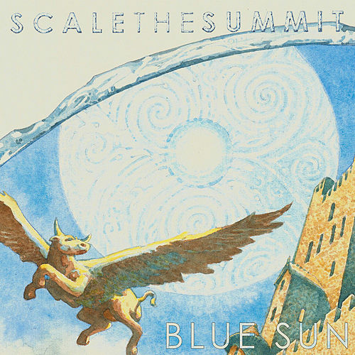 Play & Download Blue Sun by Scale the Summit | Napster