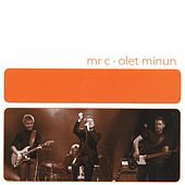 Play & Download Olet Minun by Mr C. | Napster