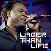 Play & Download Lager Than Life - Single by Dr. Alban | Napster
