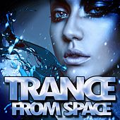 Trance from Space by Various Artists