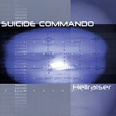 Hellraiser by Suicide Commando
