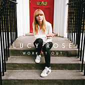 Work It Out (Deluxe) by Lucy Rose