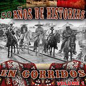 Play & Download 50 Anos De Corridos En Historias Vol1 by Various Artists | Napster