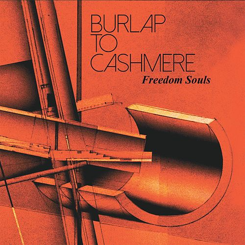 Freedom Souls by Burlap to Cashmere