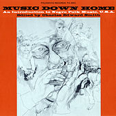 Play & Download Music Down Home: An Introduction to Negro Folk Music, U.S.A. by Various Artists | Napster