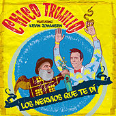 Los nervios que te di by Chico Trujillo