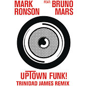 Play & Download Uptown Funk (Trinidad James Remix) by Mark Ronson | Napster