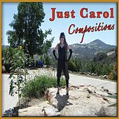 Play & Download Just Carol Compositions by Carol Williams | Napster