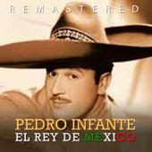 Play & Download El rey de México by Pedro Infante | Napster