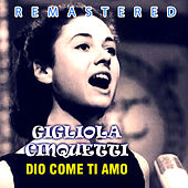 Play & Download Dio come ti amo by Gigliola Cinquetti | Napster