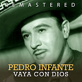 Play & Download Vaya con Dios by Pedro Infante | Napster