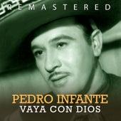 Vaya con Dios by Pedro Infante