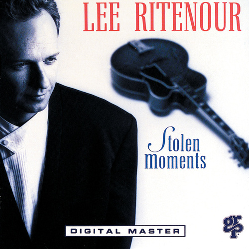 Stolen Moments by Lee Ritenour