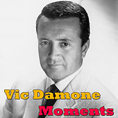 Play & Download Moments (Live) by Vic Damone | Napster