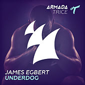 Underdog by James Egbert