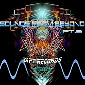 Sounds from Beyond, Pt. 3 by Dipt Records