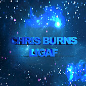 Play & Download LIGAF - Single by Chris Burns | Napster