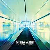 Reflections - EP by The New Varsity