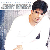 Play & Download Vuela Muy Alto by Jerry Rivera | Napster