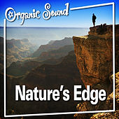 Play & Download Nature's Edge by Organic Sound | Napster