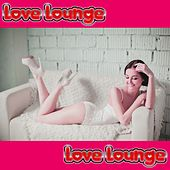 Love Lounge by Various Artists