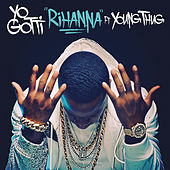 Play & Download Rihanna by Yo Gotti | Napster