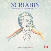 Scriabin: Etude in C-Sharp Minor, Op. 2, No. 1 (Digitally Remastered) by Tatjana Franova