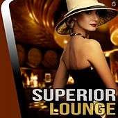 Play & Download Superior Lounge - EP by Various Artists | Napster