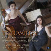 Play & Download Trouvailles! Cello and Piano Sonatas by Boellmann, Dohnanyi, and Bridge by Rene Lecuona | Napster