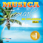 Play & Download Música Tropical de Colombia, Vol. 1 by Various Artists | Napster
